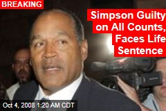 Simpson Guilty on All Counts, Faces Life Sentence