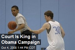 Court Is King in Obama Campaign