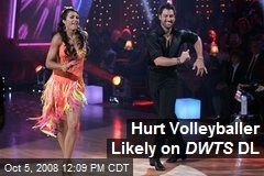 Hurt Volleyballer Likely on DWTS DL