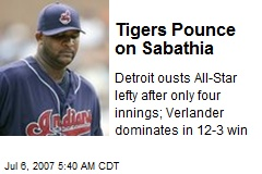 Tigers Pounce on Sabathia