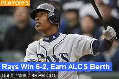 Rays Win 6-2, Earn ALCS Berth