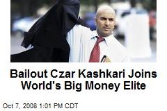 Bailout Czar Kashkari Joins World's Big Money Elite