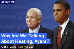 Why Are We Talking About Keating, Ayers?