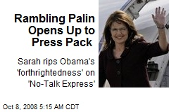 Rambling Palin Opens Up to Press Pack