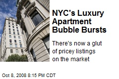 NYC's Luxury Apartment Bubble Bursts
