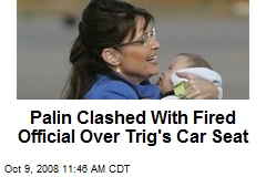 Palin Clashed With Fired Official Over Trig's Car Seat