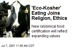 'Eco-Kosher' Eating Joins Religion, Ethics