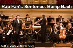 Rap Fan's Sentence: Bump Bach