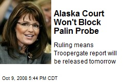 Alaska Court Won't Block Palin Probe