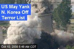US May Yank N. Korea Off Terror List