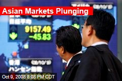 Asian Markets Plunging