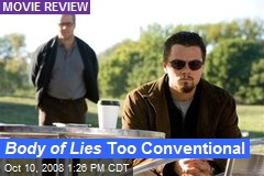 Body of Lies Too Conventional