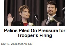 Palins Piled On Pressure for Trooper's Firing
