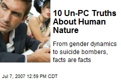 10 Un-PC Truths About Human Nature