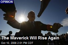 The Maverick Will Rise Again
