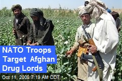 NATO Troops Target Afghan Drug Lords