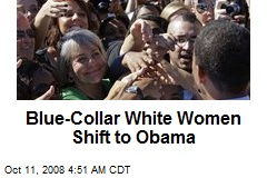 Blue-Collar White Women Shift to Obama