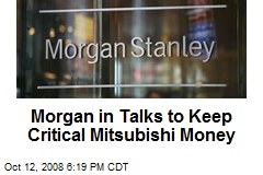 Morgan in Talks to Keep Critical Mitsubishi Money