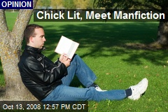 Chick Lit, Meet Manfiction