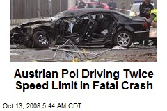 Austrian Pol Driving Twice Speed Limit in Fatal Crash