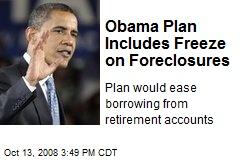 Obama Plan Includes Freeze on Foreclosures