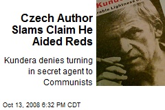 Czech Author Slams Claim He Aided Reds