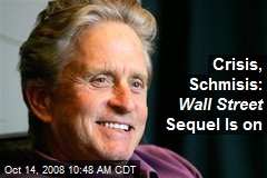 Crisis, Schmisis: Wall Street Sequel Is on