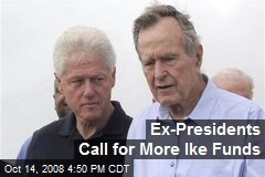 Ex-Presidents Call for More Ike Funds