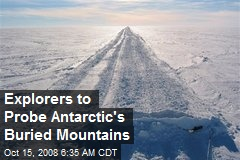 Explorers to Probe Antarctic's Buried Mountains