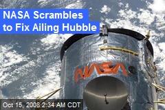 NASA Scrambles to Fix Ailing Hubble