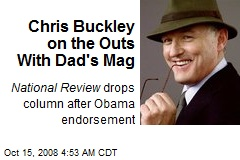 Chris Buckley on the Outs With Dad's Mag