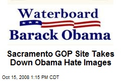 Sacramento GOP Site Takes Down Obama Hate Images
