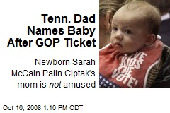 Tenn. Dad Names Baby After GOP Ticket