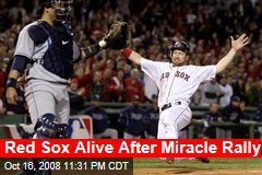 Red Sox Alive After Miracle Rally