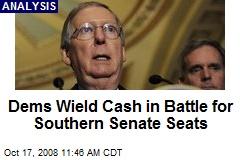 Dems Wield Cash in Battle for Southern Senate Seats