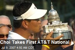 Choi Takes First AT&T National