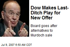 Dow Makes Last-Ditch Play for New Offer