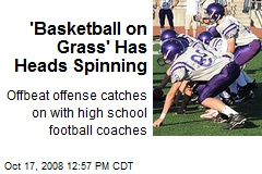 'Basketball on Grass' Has Heads Spinning