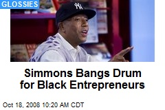 Simmons Bangs Drum for Black Entrepreneurs