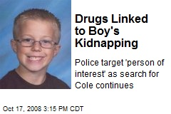 Drugs Linked to Boy's Kidnapping