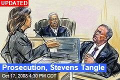 Prosecution, Stevens Tangle