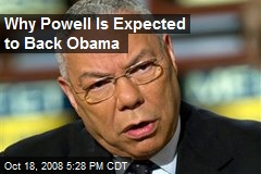 Why Powell Is Expected to Back Obama
