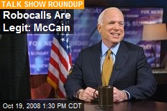 Robocalls Are Legit: McCain