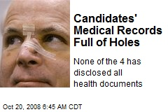 Candidates' Medical Records Full of Holes