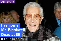 Fashion's Mr. Blackwell Dead at 86