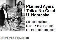 Planned Ayers Talk a No-Go at U. Nebraska