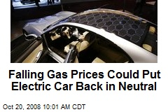 Falling Gas Prices Could Put Electric Car Back in Neutral