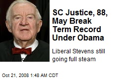 SC Justice, 88, May Break Term Record Under Obama