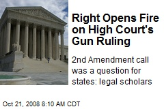 Right Opens Fire on High Court's Gun Ruling