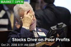 Stocks Dive on Poor Profits
